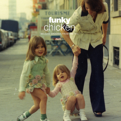 Funky Chicken: Belgian Grooves from the 70s /  Various