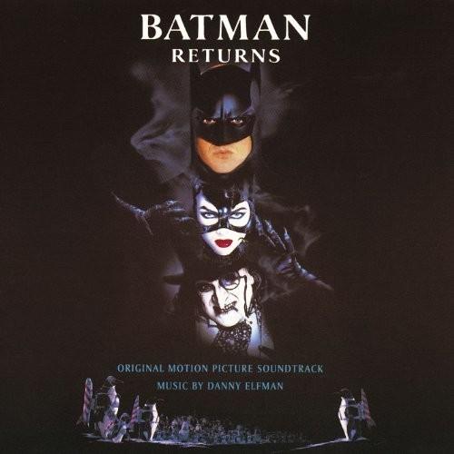 Batman Returns (Original Motion Picture Soundtrack) [Import]