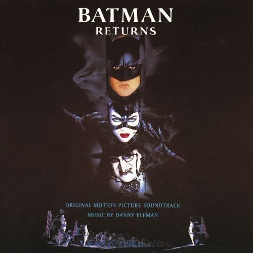 Batman Returns (Original Motion Picture Soundtrack) [Import]