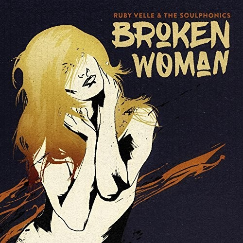 Ruby Velle & The Soulphonics - Broken Woman / Forgive Live Repeat [Colored Vinyl Single]