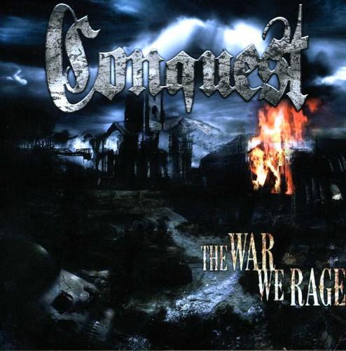Conquest - War We Rage
