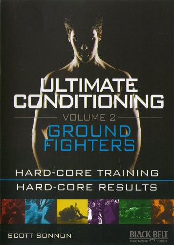 Ultimate Conditioning: Volume 2: Ground Fighting Workout
