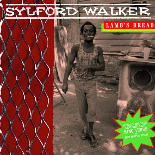 Sylford Walker - Lamb's Bread