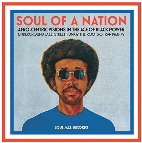 Soul Of A Nation: Afro-centric Visions In The Age