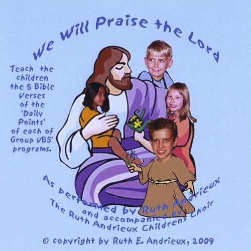 We Will Praise the Lord