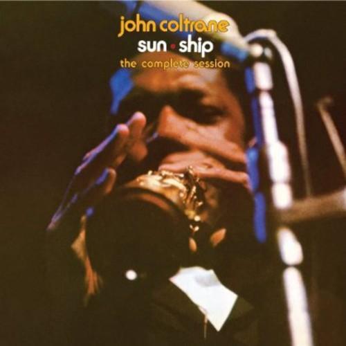 John Coltrane - Sun Ship: Complete Sessions
