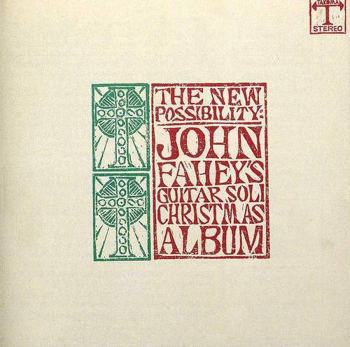 John Fahey - Guitar Christmas Album, Vol. 1 / Christmas Album, Vol. 2