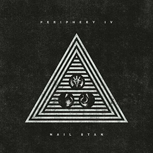 Periphery - Periphery IV: Hail Stan [Import Limited Edition]