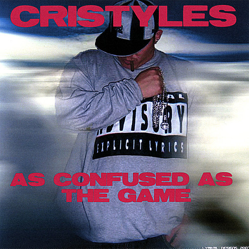 Cristyles - As Confused As The Game