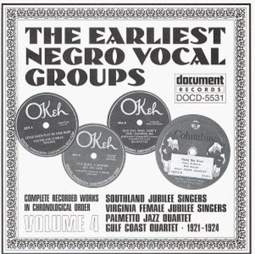 Earliest Negro Vocal Groups 4 /  Various