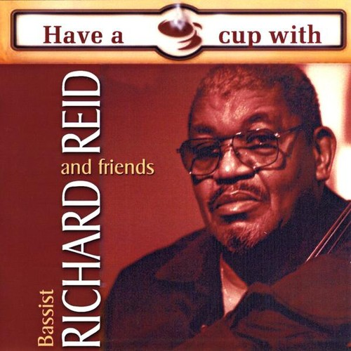 Have a Cup with Richard Reid & Friends