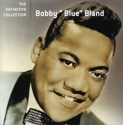 Bobby Bland Blue - Definitive Collection