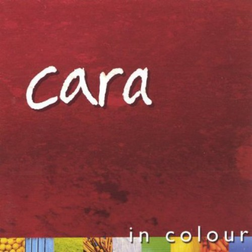 Cara : In Colour