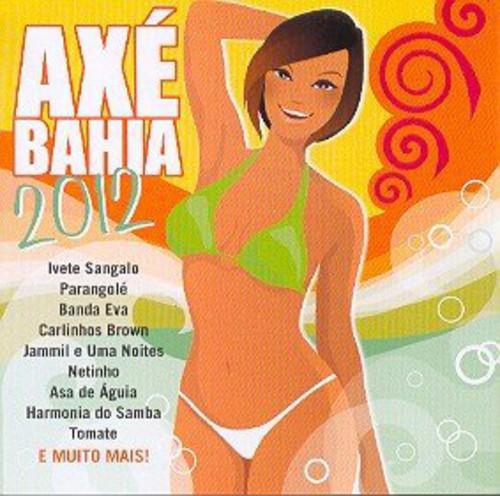 Axe Bahia 2012 /  Various [Import]