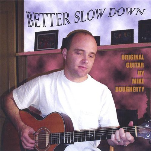 Better Slow Down