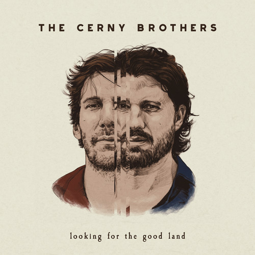 The Cerny Brothers - Looking For The Good Land