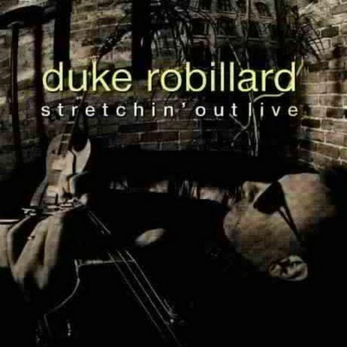 Duke Robillard - Stretchin Out