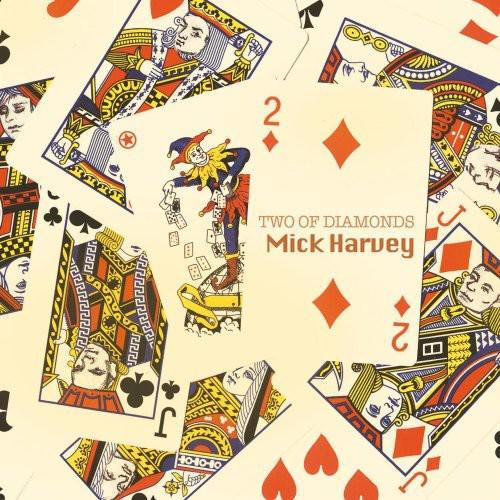 Mick Harvey-Two of Diamonds