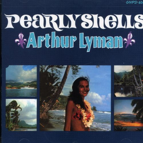 Arthur Lyman - Pearly Shells