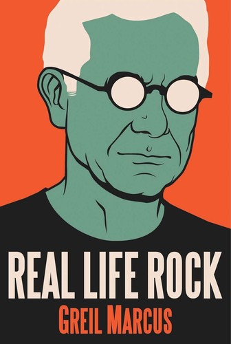 - Real Life Rock: The Complete Top Ten Columns, 1986-2014
