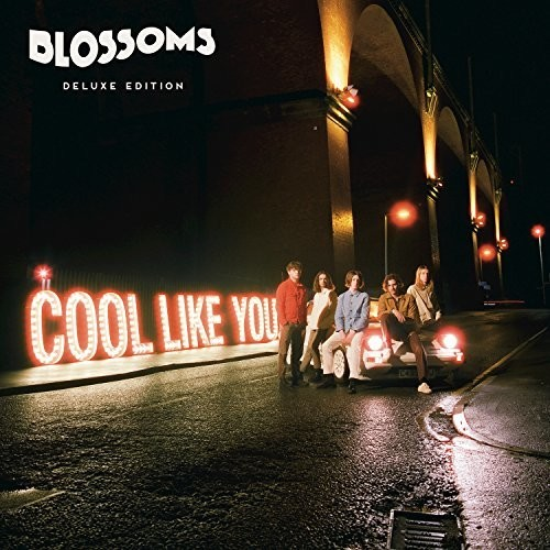 Blossoms - Cool Like You [Import Deluxe LP]