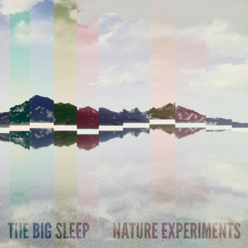 Big Sleep - Nature Experiments
