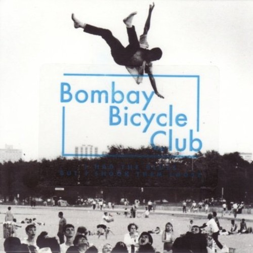 Bombay Bicycle Club - I Had the Blues But I Shook Them Loose