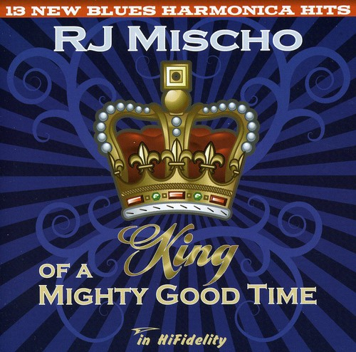 King of a Mighty Good Time