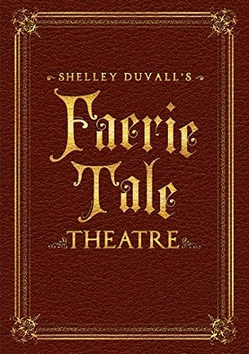 Faerie Tale Theatre: Complete Series