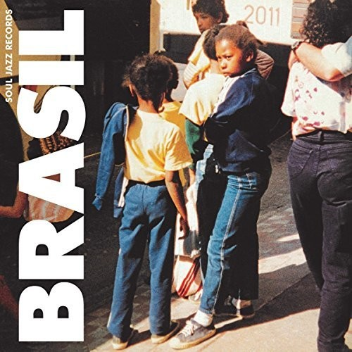 Soul Jazz Records Presents - Brasil [Download Included]