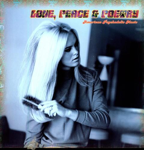 Love Peace & Poetry: American Psychedelic /  Var