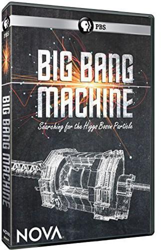 Nova: Big Bang Machine