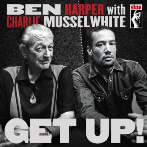Ben Harper And Charlie Musselwhite - Get Up! [Deluxe Edition w/DVD]