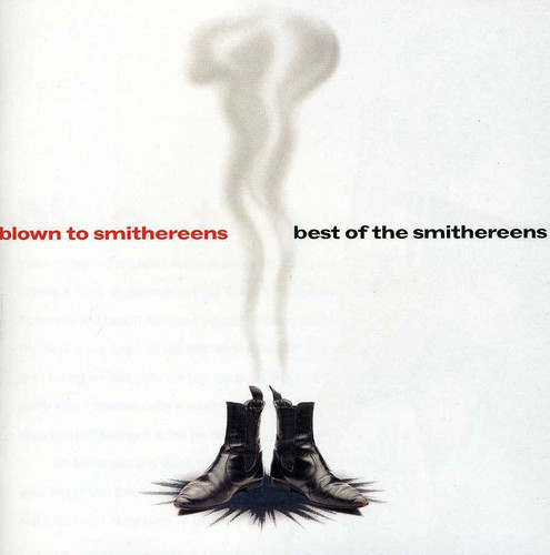 Blown to Smithereens: Best of