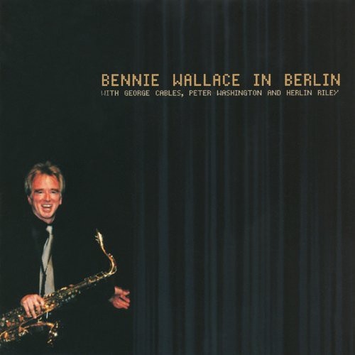 Bennie Wallace - St In Berlin
