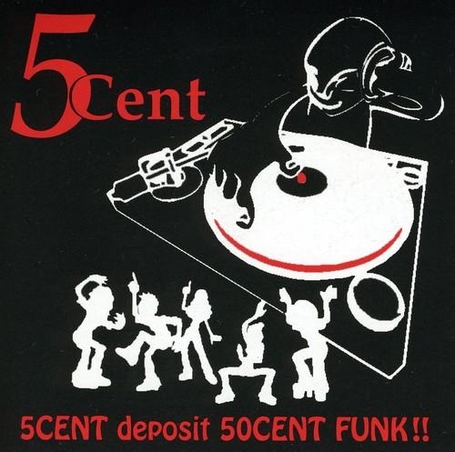 5Cent Deposit 50Cent Funk