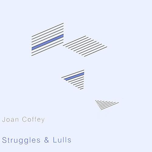 Struggles & Lulls