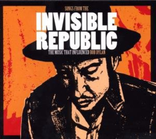 Various Artists - Songs From The Invisible Republic