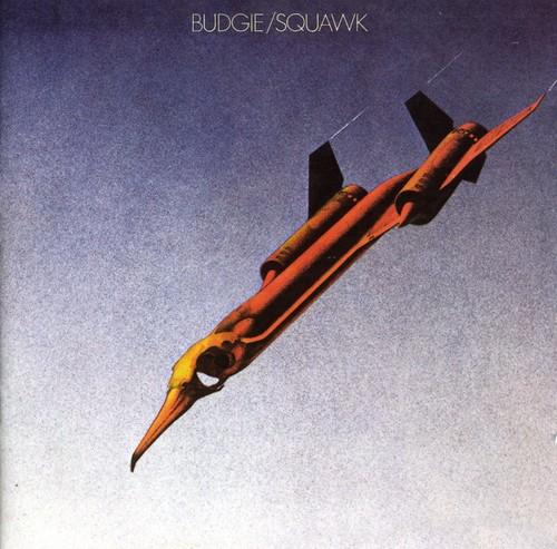 Budgie - Squawk [Import]