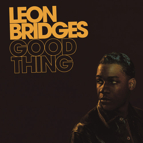 Leon Bridges - Good Thing [LP]