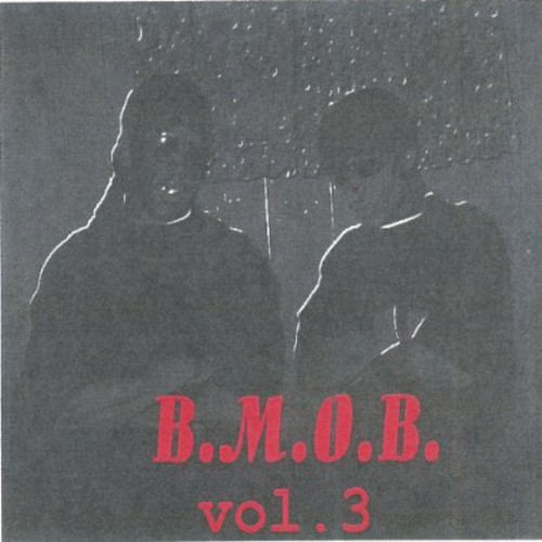 B.M.O.B.