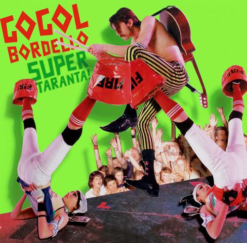 Gogol Bordello - Super Taranta