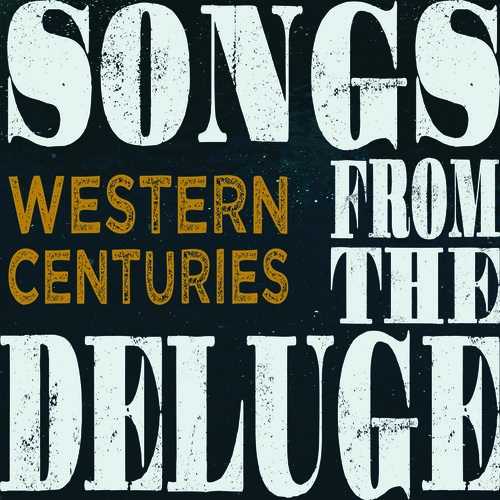 Songs From The Deluge