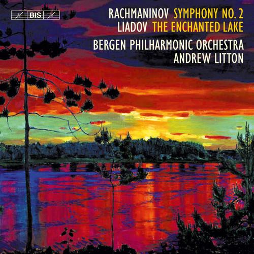 Rachmaninov: Symphony No. 2 - Anatoly Liadov: The Enchanted Lake,Op. 62
