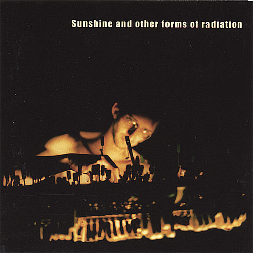 Sunshine & Other Forms of Radiation