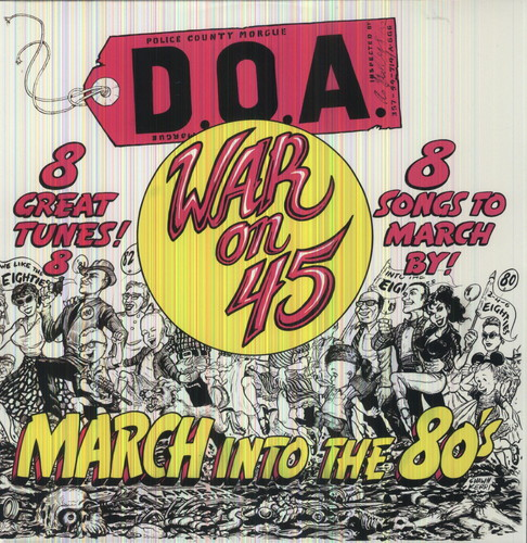 D.O.A. - War On 45-30th Anniversary Reissue