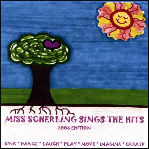 Miss Scherling Sings the Hits 2008 Edition