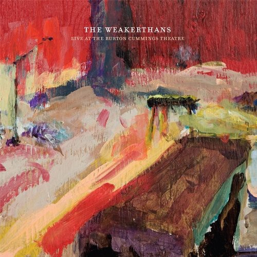Weakerthans - Live at the Burton Cummings Theatre