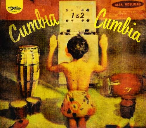 Cumbia Cumbia 1 & 2 (Various Artists)