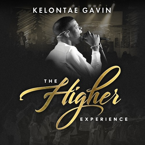Kelontae Gavin - The Higher Experience
